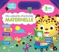 MA VALISETTE D'ACTIVITES MATERNELLE 3 ANS PETITE SECTION