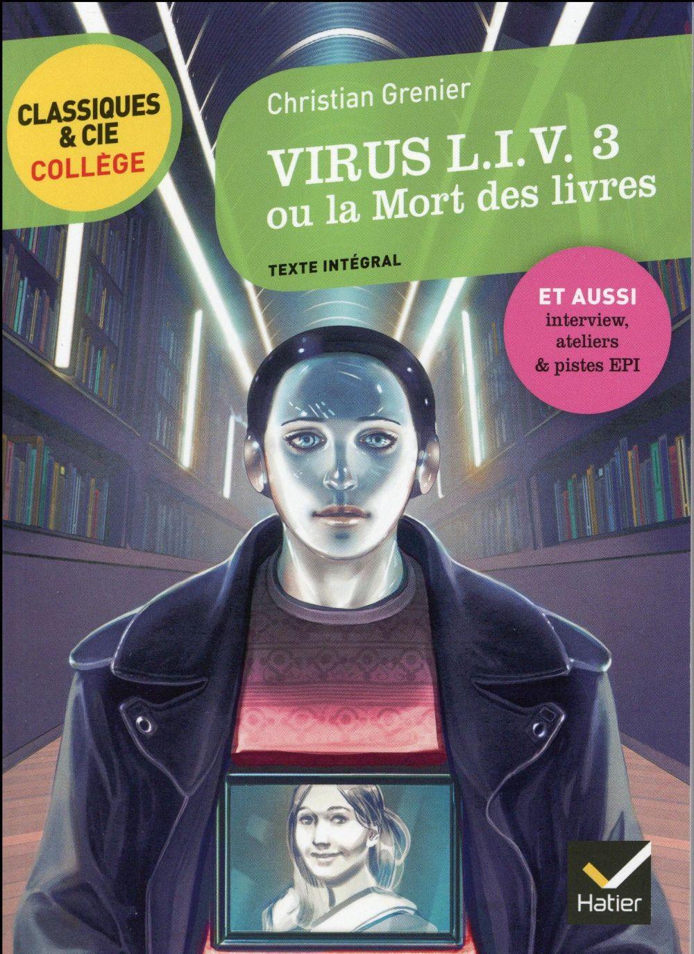 Classiques & cie college - 78 - virus liv 3 ou la mort des livres