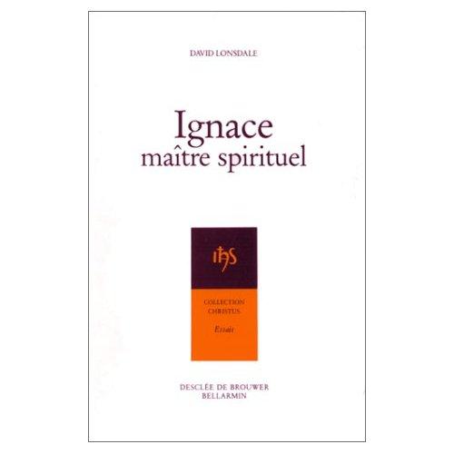 IGNACE, MAITRE SPIRITUEL