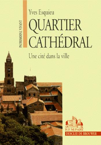 QUARTIER CATHEDRAL