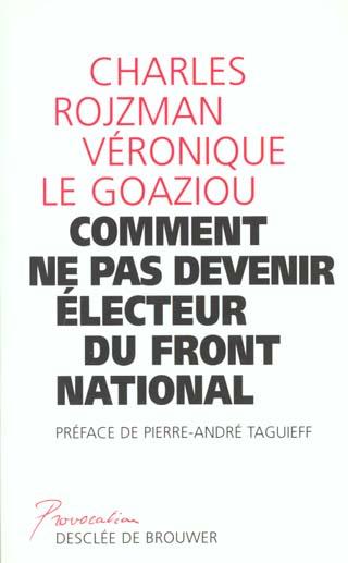 COMMENT NE PAS DEVENIR ELECTEUR FRONT NATIONAL