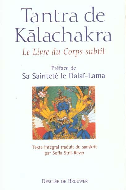 TANTRA DE KALACHAKRA - LE LIVRE DU CORPS SUBTIL