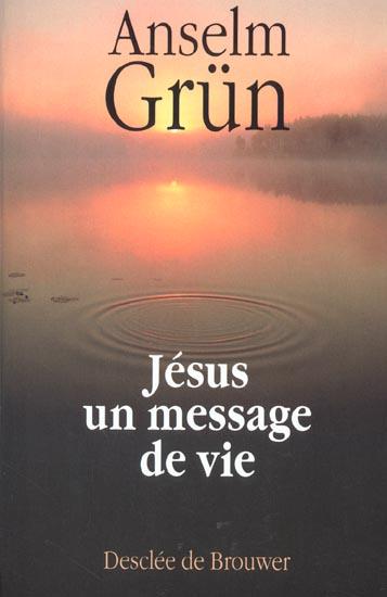 JESUS UN MESSAGE DE VIE