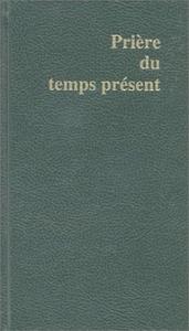 PRIERE DU TEMPS PRESENT (VERT)
