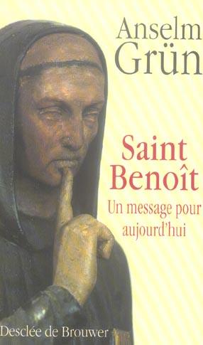 SAINT BENOIT - UN MESSAGE POUR AUJOURD'HUI