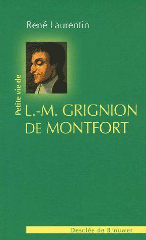 PETITE VIE DE LOUIS-MARIE GRIGNION DE MONTFORT