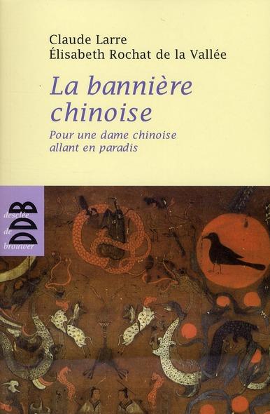 LA BANNIERE CHINOISE - POUR UNE DAME CHINOISE ALLANT EN PARADIS