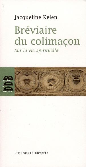 BREVIAIRE DU COLIMACON - SUR LA VIE SPIRITUELLE