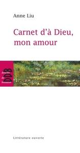 CARNET D'A DIEU, MON AMOUR