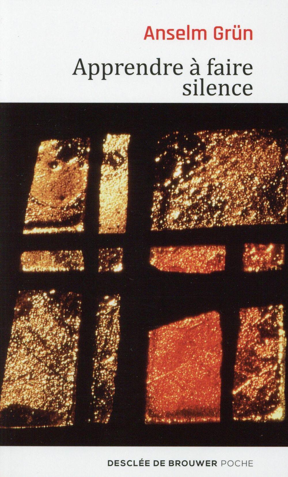 APPRENDRE A FAIRE SILENCE