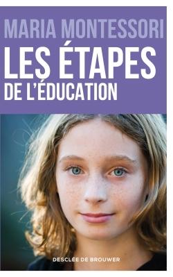 LES ETAPES DE L'EDUCATION
