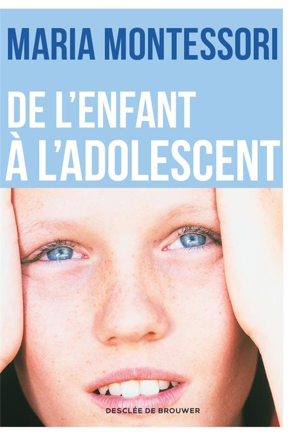 DE L'ENFANT A L'ADOLESCENT