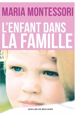 L'ENFANT DANS LA FAMILLE