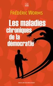 LES MALADIES CHRONIQUES DE LA DEMOCRATIE