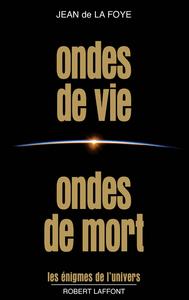 ONDES DE VIE ONDES DE MORT