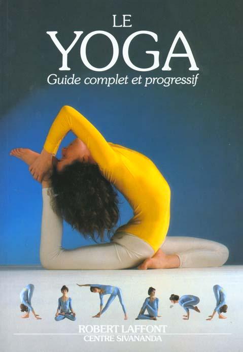 LE YOGA - GUIDE COMPLET ET PROGRESSIF