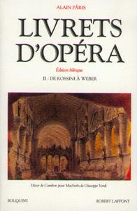 LIVRETS D'OPERA - TOME 2 - EDITION BILINGUE - VOL02