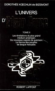 L'UNIVERS D'EDGAR CAYCE - TOME 2 - VOL02
