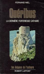 QUERIBUS LA DERNIERE FORTERESSE CATHARE