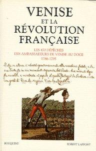 VENISE ET LA REVOLUTION FRANCAISE