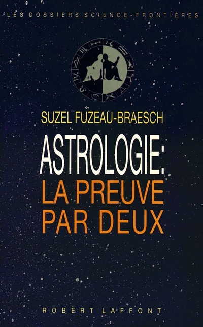 ASTROLOGIE LA PREUVE PAR DEUX