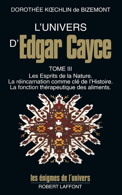 L'UNIVERS D'EDGAR CAYCE - TOME 3 - VOLUME 03