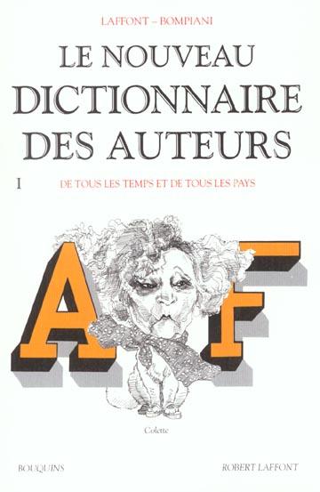 NOUVEAU DICTIONNAIRE DES AUTEURS - TOME 1