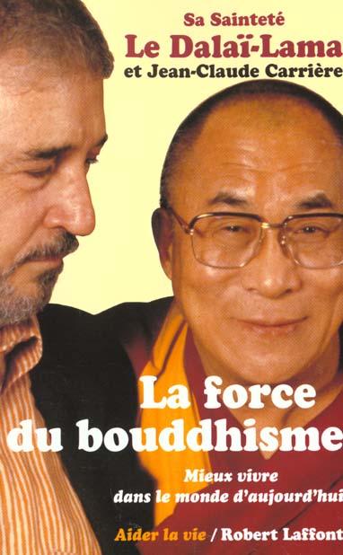LA FORCE DU BOUDDHISME