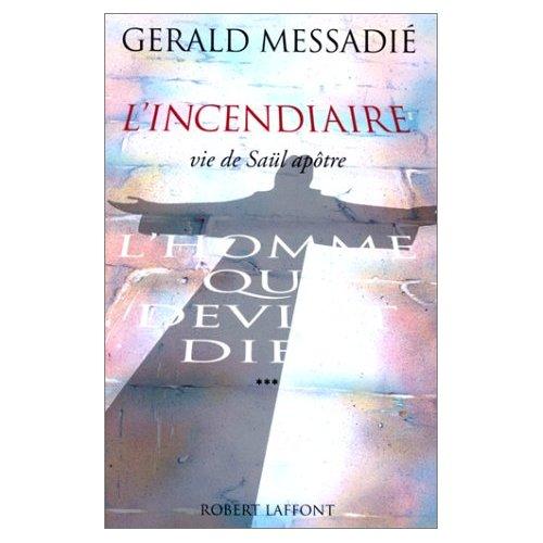 L'HOMME QUI DEVINT DIEU - TOME 3 - L'INCENDIAIRE - NE - VOL03