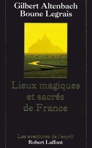 LIEUX MAGIQUES ET SACRES DE FRANCE- NE