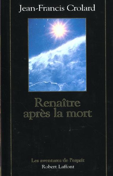 RENAITRE APRES LA MORT - NE