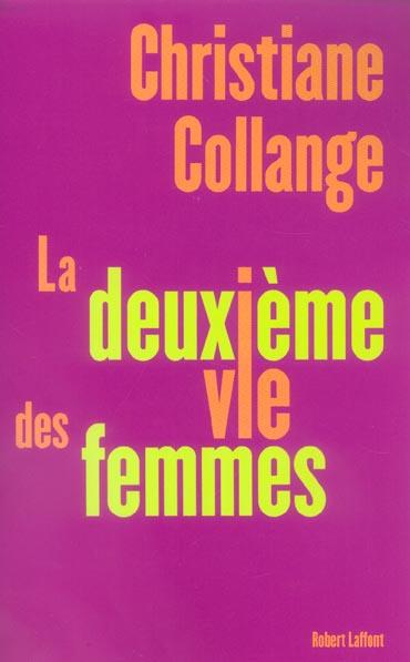 LA DEUXIEME VIE DES FEMMES