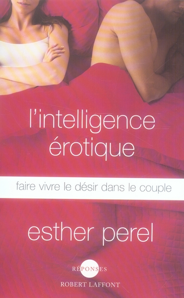 L'INTELLIGENCE EROTIQUE