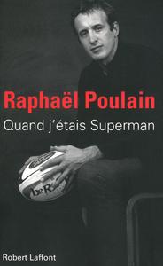 QUAND J'ETAIS SUPERMAN