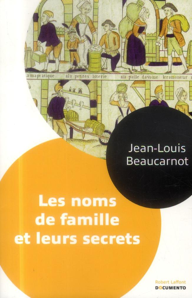 LES NOMS DE FAMILLE ET LEURS SECRETS - DOCUMENTO