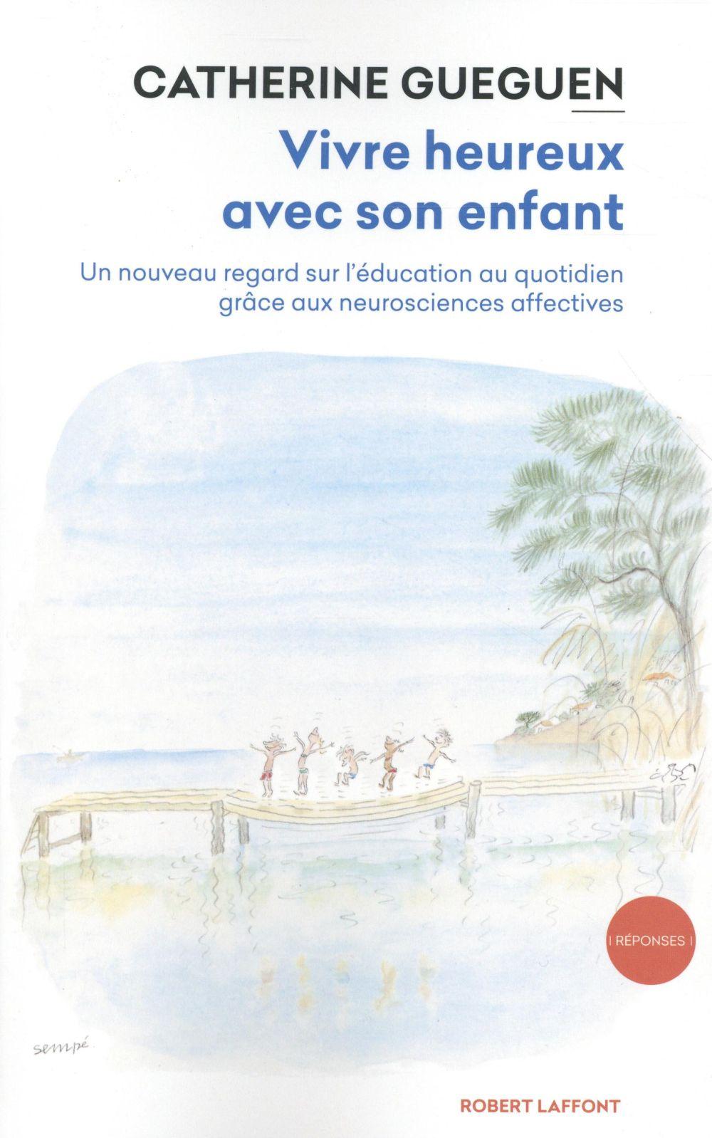 VIVRE HEUREUX AVEC SON ENFANT - VOL02