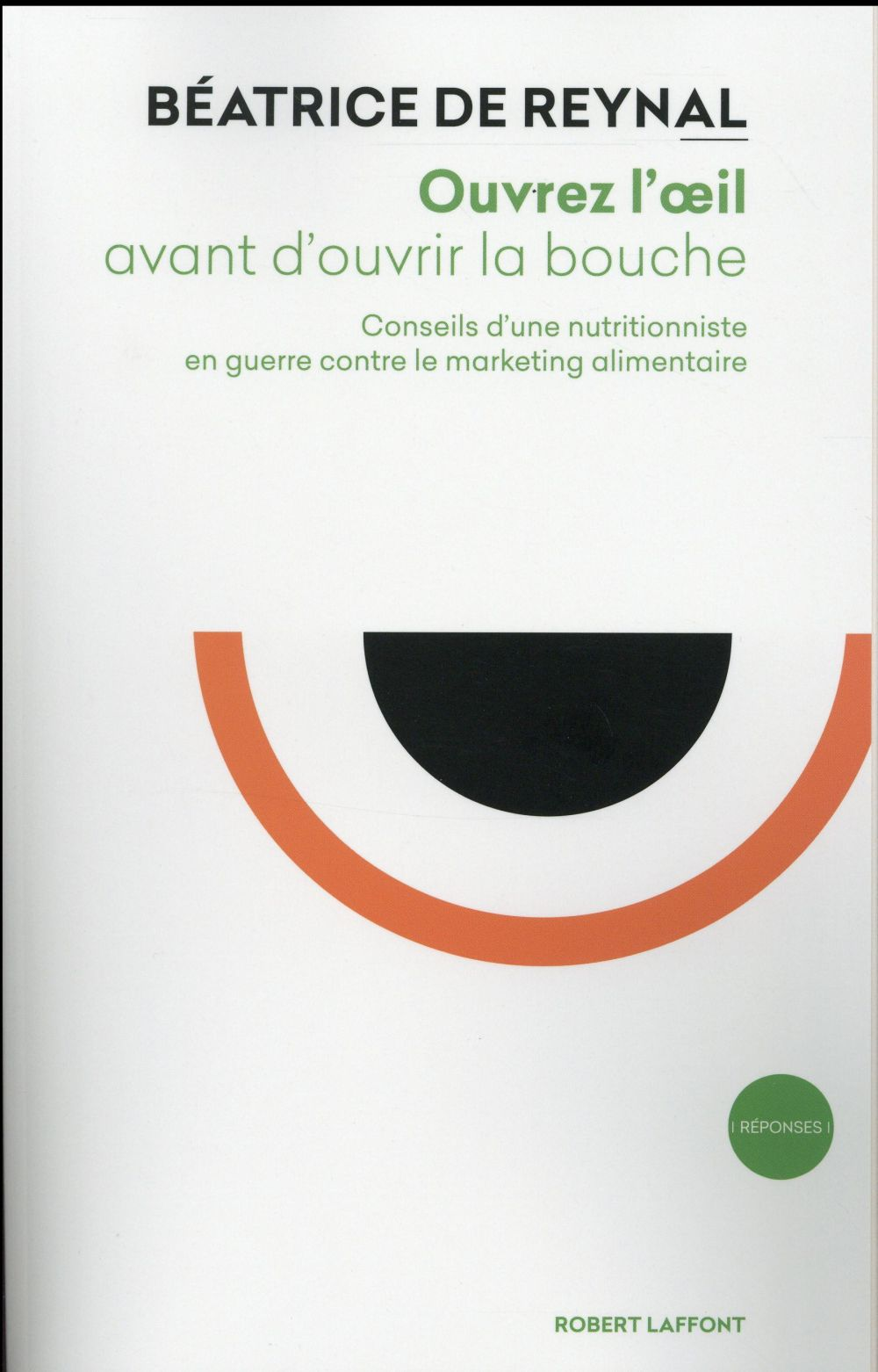 OUVREZ L'OEIL AVANT D'OUVRIR LA BOUCHE