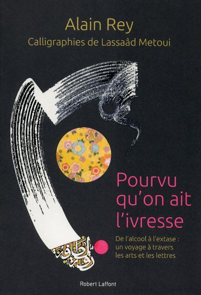 POURVU QU'ON AIT L'IVRESSE