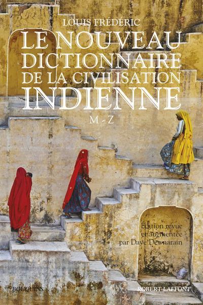 LE NOUVEAU DICTIONNAIRE DE LA CIVILISATION INDIENNE - TOME 2 - VOL02