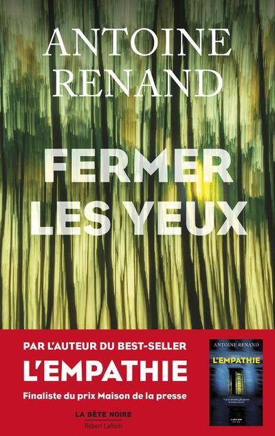 FERMER LES YEUX