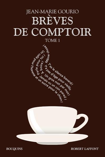Breves de comptoir - tome 1 ne bq - vol01