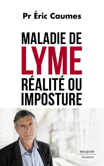 MALADIE DE LYME : REALITE OU IMPOSTURE ?