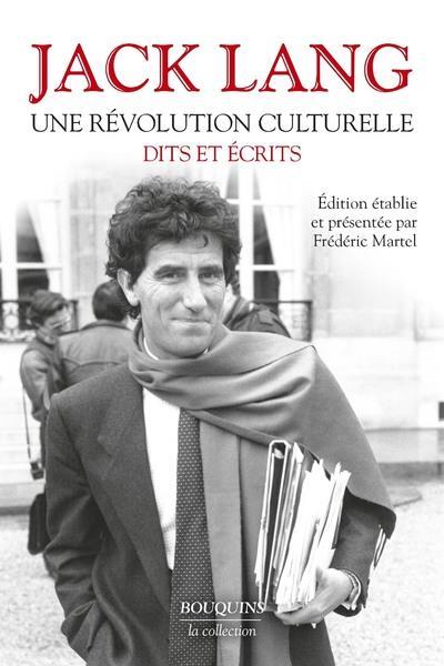 Une revolution culturelle - dits et ecrits