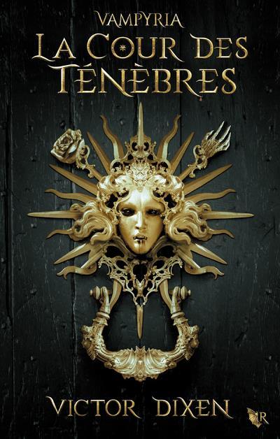 Vampyria - livre 1 la cour des tenebres