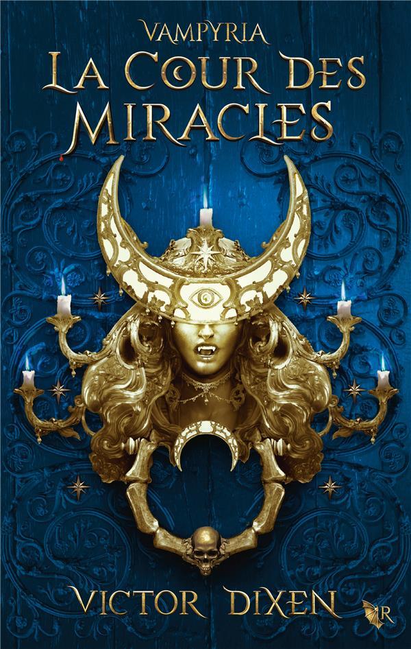 Vampyria - tome 2 la cour des miracles - vol02