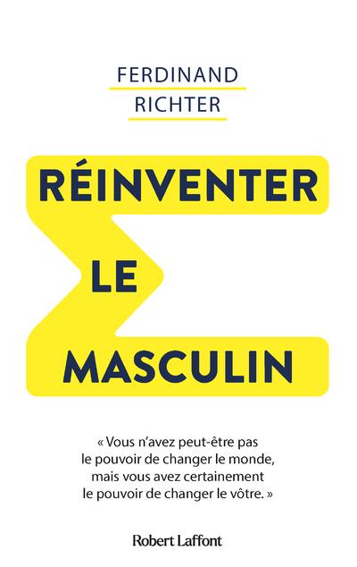 REINVENTER LE MASCULIN