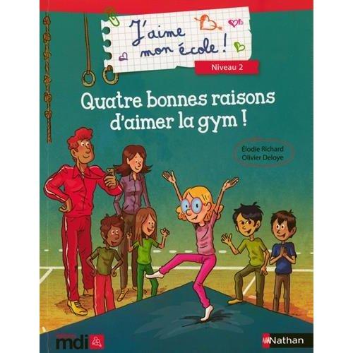 4 BONNES RAISONS D'AIMER LA GYM !