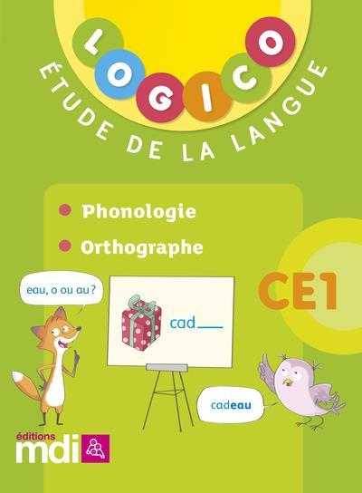 Logico francais 2 ce1 - phonologie, orthographe 2018