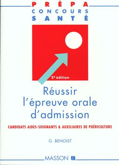 REUSSIR L'EPREUVE ORALE D'ADMISSION. CANDIDATS AIDES-SOIGNANTS ET AUXILLIAIRES DE PUERICULTURE