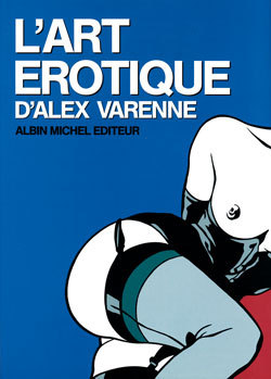 ART EROTIQUE D'ALEX VARENNE
